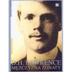D. H. Lawrence - mężczyzna...