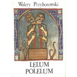 Lelum Polelum - Walery...