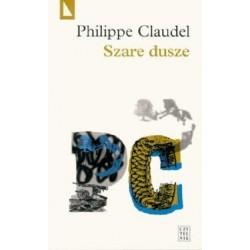 Szare dusze - Philippe Claudel