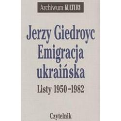 Emigracja ukraińska. Listy...