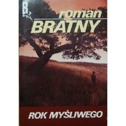 Rok myśliwego - Roman Bratny