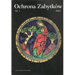 Ochrona Zabytków nr 1/2005...