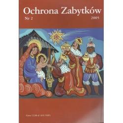 Ochrona Zabytków nr 2/2005...