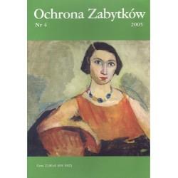 Ochrona Zabytków nr 4/2005...