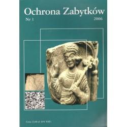 Ochrona Zabytków nr 1/2006...