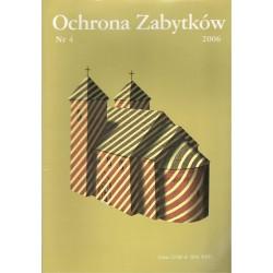 Ochrona Zabytków nr 4/2006...