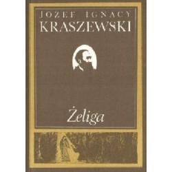 Żeliga - Józef Ignacy...