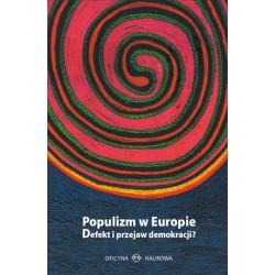Populizm w Europie. Defekt...
