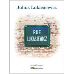 Rue Lukasiewicz, Glimpses...