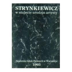 Strynkiewicz w stulecie...
