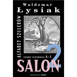 Salon 2. Alfabet szulerów....