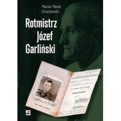 Rotmistrz Józef Garliński -...