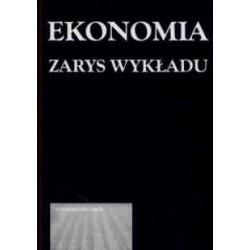 Ekonomia. Zarys wykładu -...