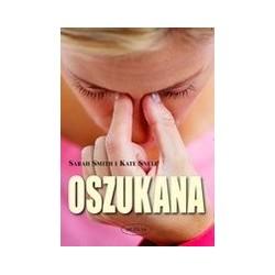 Oszukana - Sarah Smith,...
