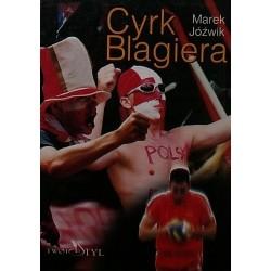 Cyrk Blagiera - Marek Jóźwik