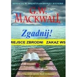 Zgadnij - G.W. Mackwall
