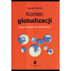 Koniec globalizacji. Czego...