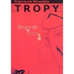 Tropy - Franciszek Mirandola