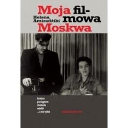 Moja filmowa Moskwa. Białym...