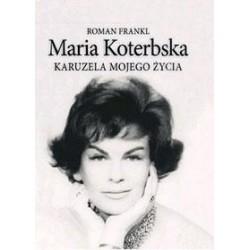 Maria Koterbska. Karuzela...