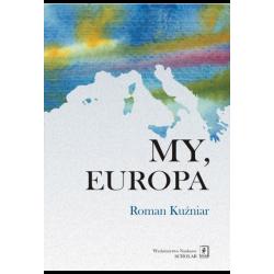 MY, EUROPA - Roman Kuźniar
