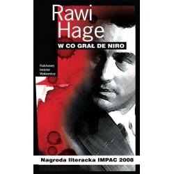 W co grał De Niro - Rawi Hage