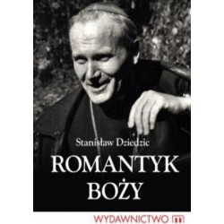 Romantyk Boży - Stanisław...