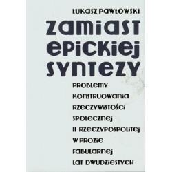 Zamiast epickiej syntezy -...