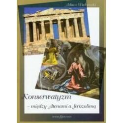 Konserwatyzm między Atenami...