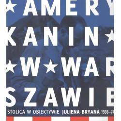 Amerykanin w Warszawie....