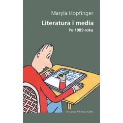 Literatura i media. Po 1989...