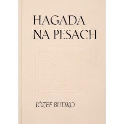 Hagada na Pesach - Józef Budko