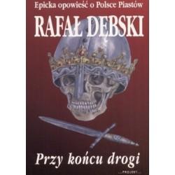 Przy końcu drogi - Rafał...